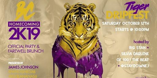 #TheWeekend Sat., October 12th Tiger Drip Fest