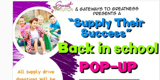 """Supply Their Success"" Back in School Pop-Up"