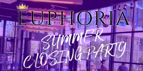Euphoria Summer Closing Party tickets