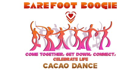 Barefoot Boogie Cacao Dance tickets