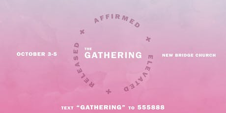 The Gathering: Affirmed. Elevated. Released. tickets