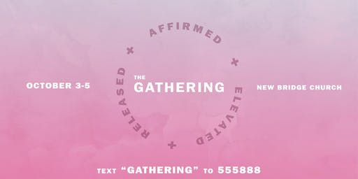 The Gathering: Affirmed. Elevated. Released.