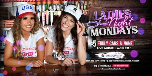Ladies Night at Redneck Riviera on Broadway!
