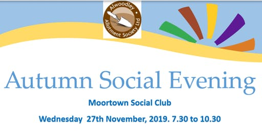 Alwoodley Allotment Society Autumn Social Evening