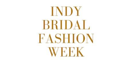 Indy Bridal Fashion Week tickets
