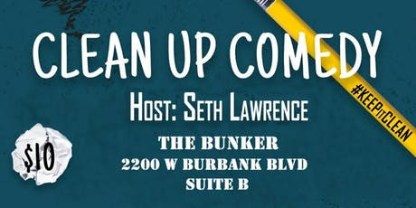 The Bunker Presents: Clean Up Comedy tickets
