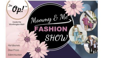 Mommy & Me Fashion Show@The Op!  Oct. 5  tickets