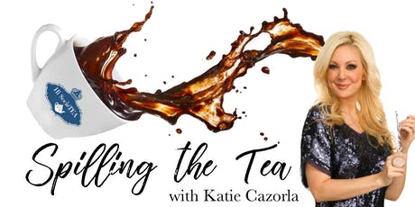 Spilling the Tea with Katie Cazorla tickets