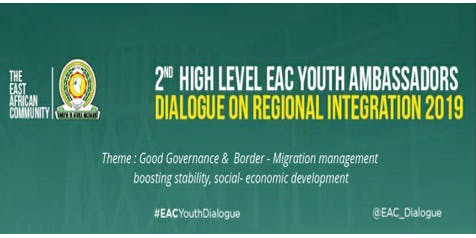 2nd High Level EAC Youth Ambassadors Dialogue 2019