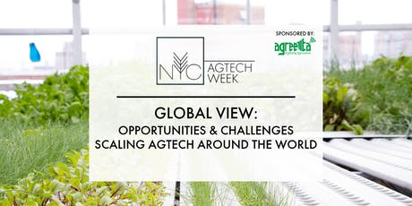 NYC AGTECH WEEK: Opportunities & Challenges Scaling AgTech around the World tickets