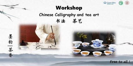 Chinese Calligraphy and Tea Art workshop tickets
