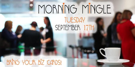 Morning Mingle (Open Networking) with Hutchens Media & Building to Brilliance - September 17, 2019 tickets