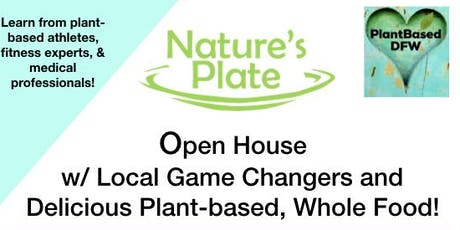 Nature's Plate Open House w/ Plantbased DFW tickets