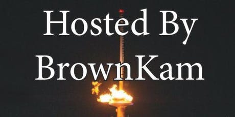 Hosted By BrownKam tickets