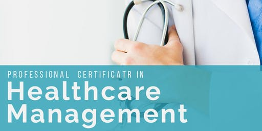 Professional Certificate in Health Care management  (Introduction session)