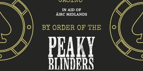 Peaky Blinders casino night in Aid of Airc Midlands tickets