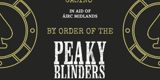 Peaky Blinders casino night in Aid of Airc Midlands