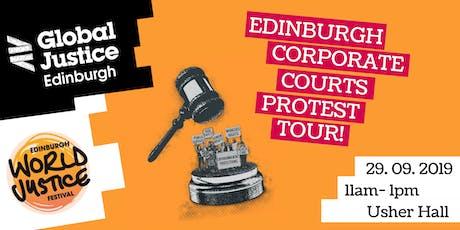 Edinburgh Corporate Courts Protest Tour tickets