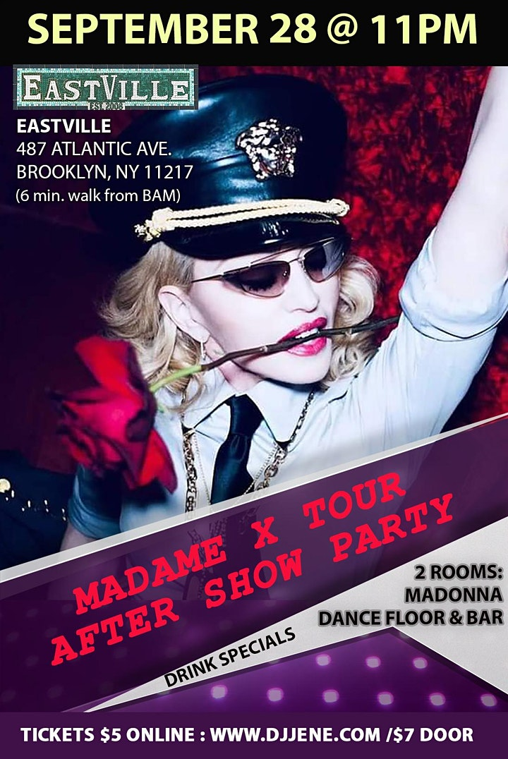 Madonna Madame X Tour After Show Dance Floor Party Sept 28 @ EastVille 11pm image