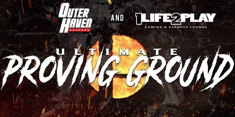 Ultimate Proving Ground by Outer Haven tickets