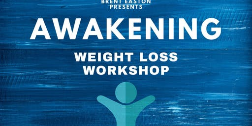 Awakening Weight Loss Workshop