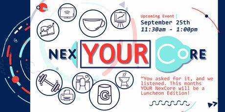 Your NexCore (Member Luncheon Edition) tickets