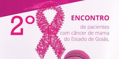2º Encontro de pacientes com câncer de  **** do Estado de Goiás
