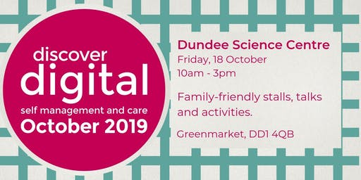 Discover Digital: self management and care (Dundee)