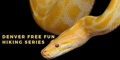 Denver Free Fun Hiking Series - Snakes and Reptiles