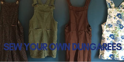 Sew Your Own Dungarees