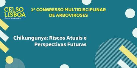 1º Congresso Multidisciplinar de Arboviroses ingressos