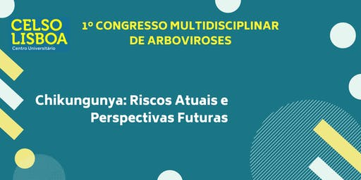 1º Congresso Multidisciplinar de Arboviroses