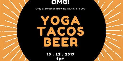 Heathen Yoga, Tacos & Beer!
