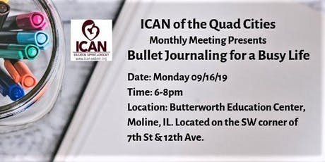ICAN of the Quad Cities Monthly Meeting/Bullet Journaling for a Busy Life tickets