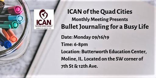 ICAN of the Quad Cities Monthly Meeting/Bullet Journaling for a Busy Life