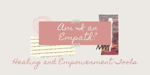 Am I an Empath? Healing & Empowerment Tools