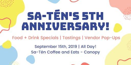 Sa-Tén's 5th Anniversary Party