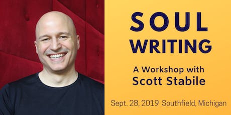 Soul Writing — A Workshop with Scott Stabile tickets
