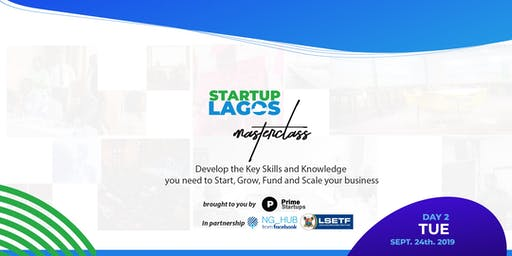 Day 2: Entrepreneur Masterclasses at Lagos Startup Week 2019  #LSW19