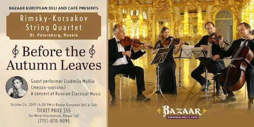 Rimsky-Korsakov String Quartet - Before The Autumn Leaves