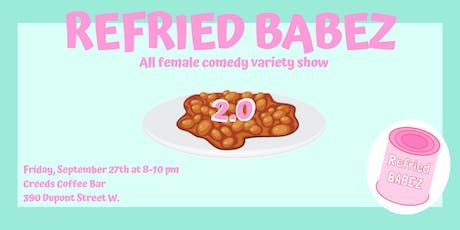 Refried Babez 2.0 tickets