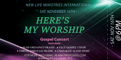 Here's My Worship--NLMI Fundraising Concert