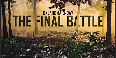 Oklahoma D-Day 2021 (FINAL BATTLE) entradas