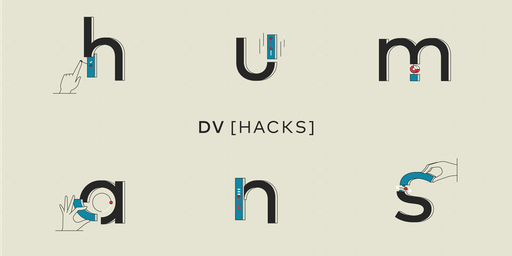 DV Hacks: Humans | BCG Digital Ventures' Invite-Only Hackathon Series