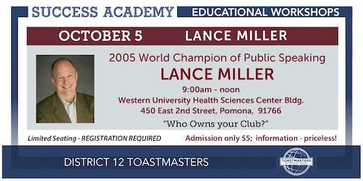 Success Academy - LANCE MILLER!