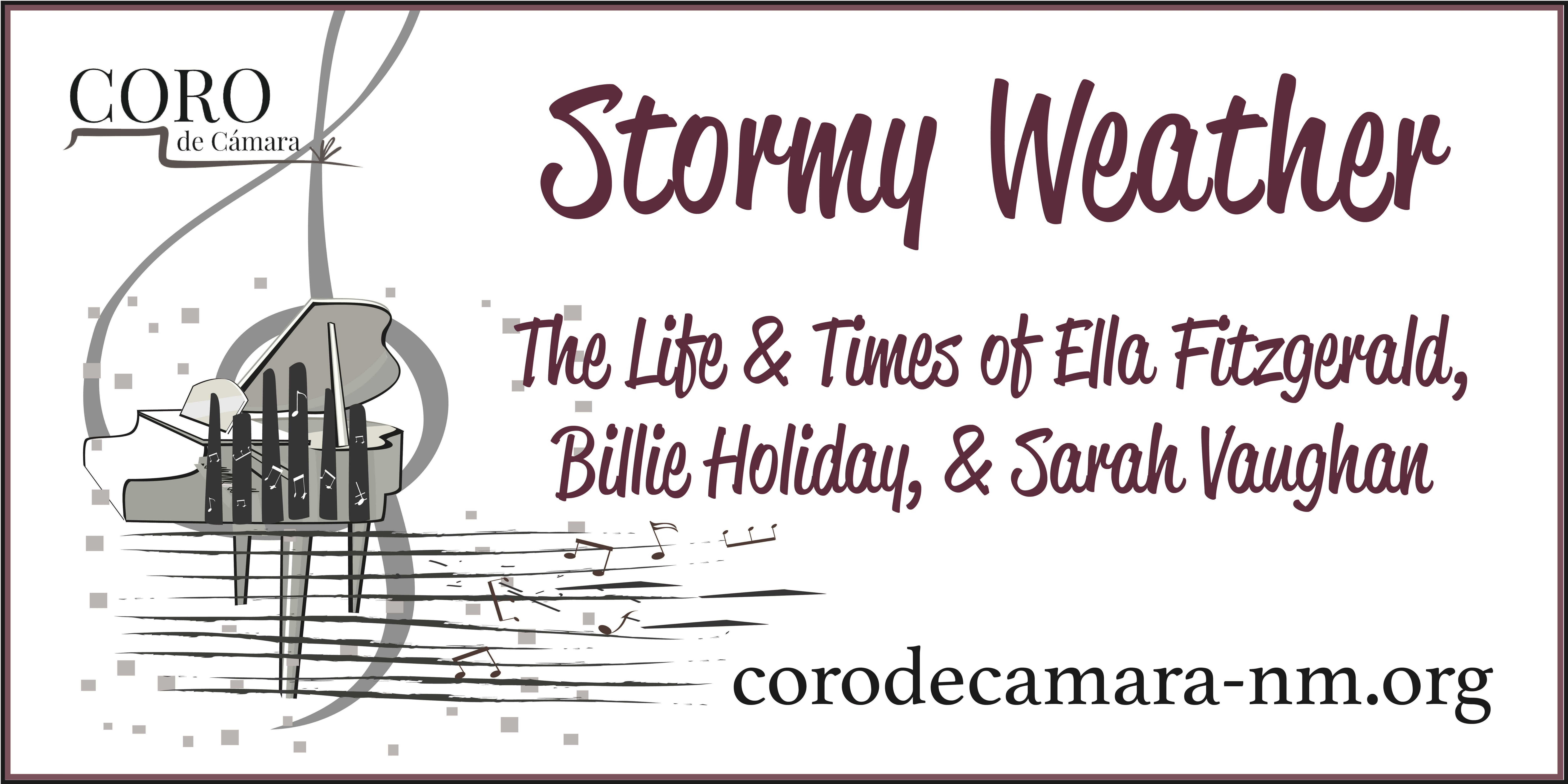 Stormy Weather: The Life & Times of Ella Fitzgerald, Billie Holiday & Sarah Vaughan