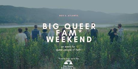 Big Queer Fam Weekend tickets