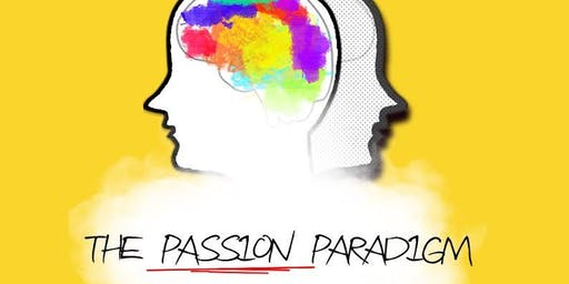 The Passion Paradigm