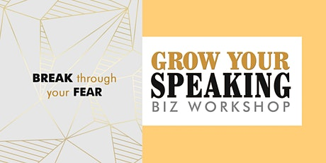 GROW YOUR SPEAKING BIZ WORKSHOP tickets