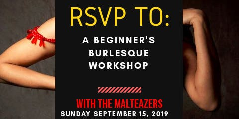 Malteazers Burlesque Workshop